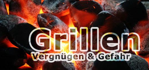 Grillen – Vergnügen und Gefahr