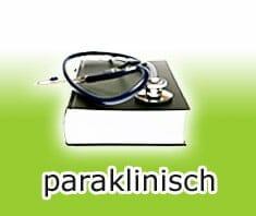 Medizinlexikon: Paraklinisch