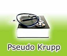 Medizinlexikon: Pseudo Krupp