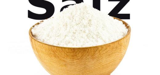 Salz: Lebensmittel mit großer physiologischer Bedeutung