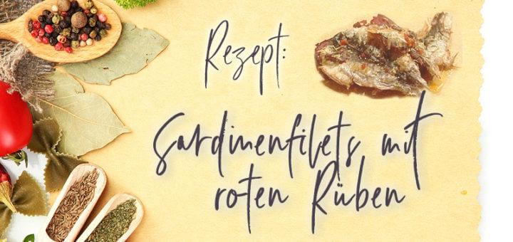 Sardinenfilets mit roten Rüben | Rezept