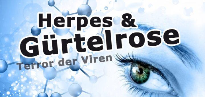 Herpes und Gürtelrose – Terror der Viren