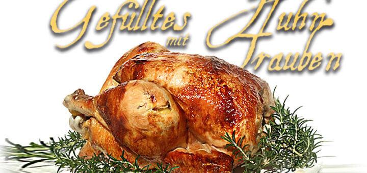 Gefülltes Huhn mit Rosmarin und Trauben | Rezept
