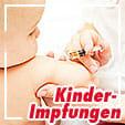Standardimpfungen für Kinder im Überblick
