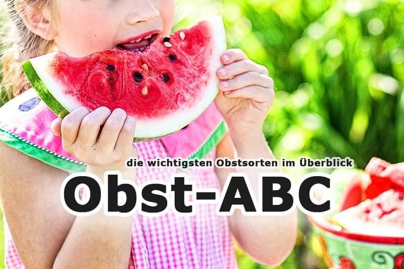 Obst-ABC: die wichtigsten Obstsorten im Überblick