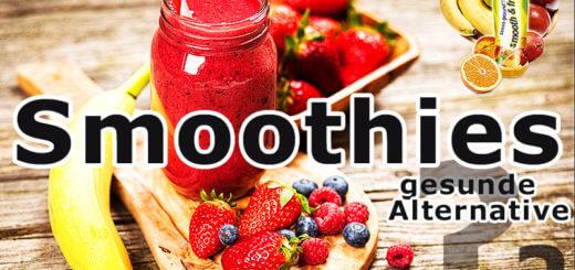 Smoothies: sinnvolle Alternative zu Obst und Gemüse?