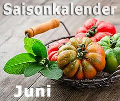 Saisonkalender Obst & Gemüse. Juni