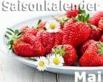 Saisonkalender Obst & Gemüse: Mai