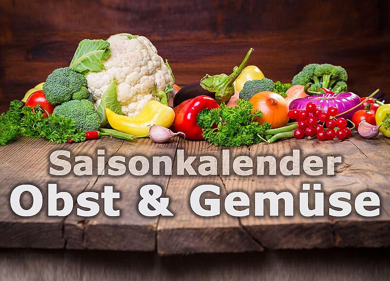 Saisonkalender Obst Gemüse Wann Gibts Was In österreich