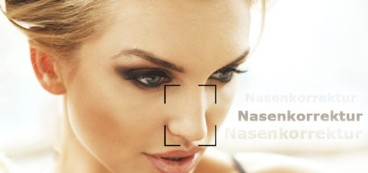 Nasenkorrekturen - Kosten, Risiken, Empfehlungen