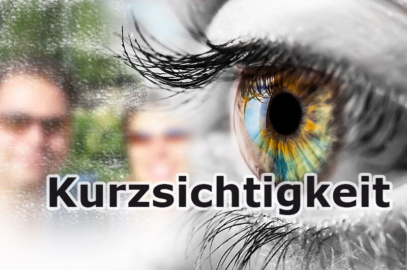 Kurzsichtigkeit (Myopia)