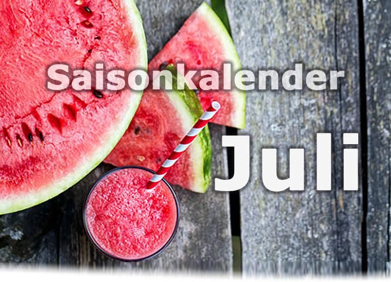 Saisonkalender Obst & Gemüse | Juli