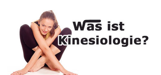 Was ist Kinesiologie? Wie wirkt Kinesiologie?