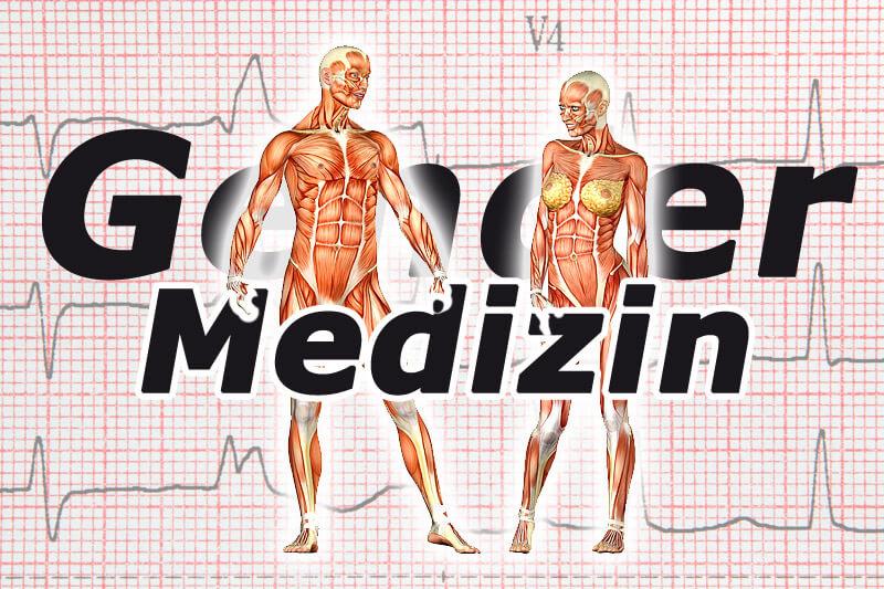 Gendermedizin - geschlechtsspezifische Medizin