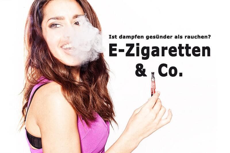 E-Zigaretten & Co. - ist dampfen gesünder als rauchen?