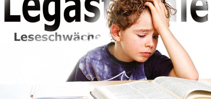 Legasthenie - Leseschwäche