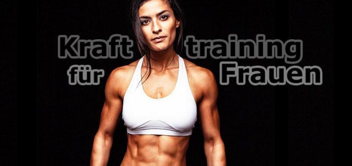 Krafttraining für Frauen - Muskeln aufbauen für eine tolle Figur