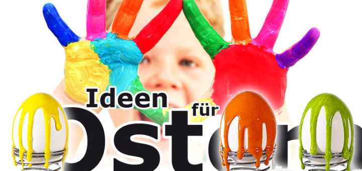 Basteln & DIY - Ideen für Ostern