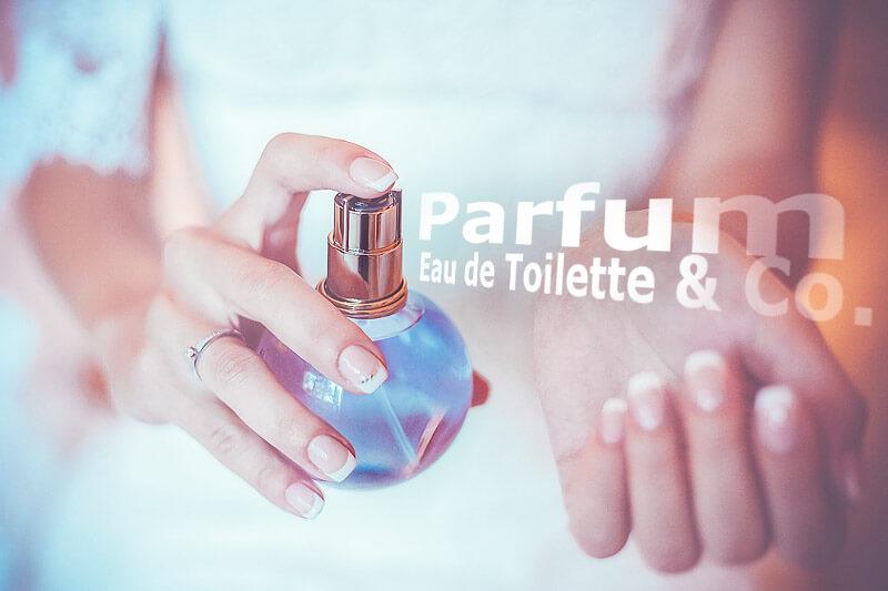 Betörende Düfte - Parfum, Eau de Toilette & Co.