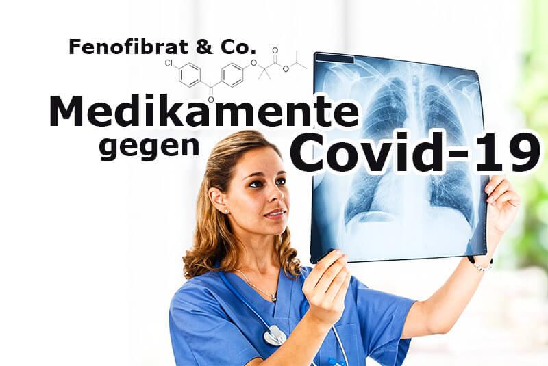 Fenofibrat & Co. - Medikamente gegen Covid-19 im Fokus