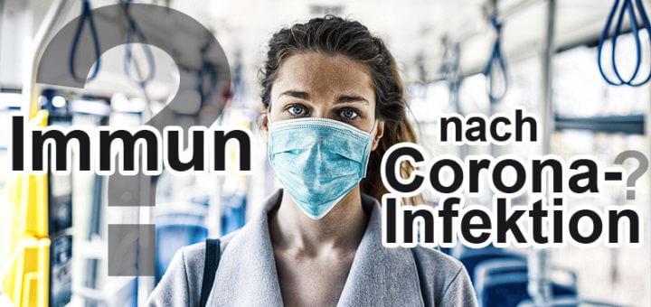 Wie lange ist man nach Corona immun?
