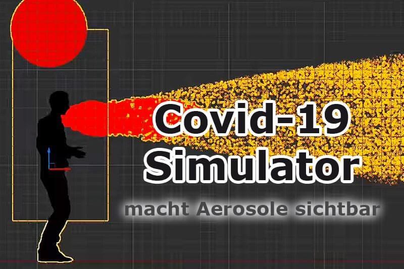 Covid-19 Simulator: Visualisierung von Aerosolausbreitung für besseren Covid-Schutz