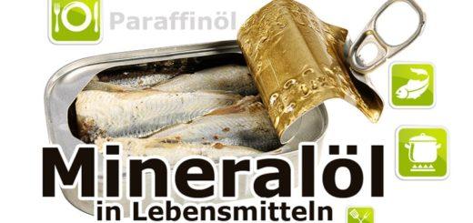 Mineralöl in Lebensmitteln