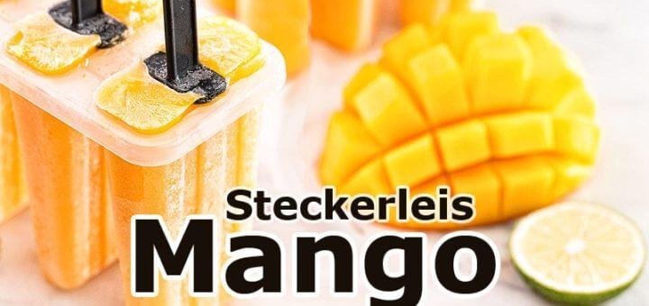 Mango Steckerleis selbstgemacht | Rezept