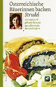 Bäuerinnen backen Strudel - Kochbuch