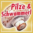 Warenkunde: Pilze und Schwammerl