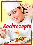 Kochrezepte - Rezepte für jeden Anlass